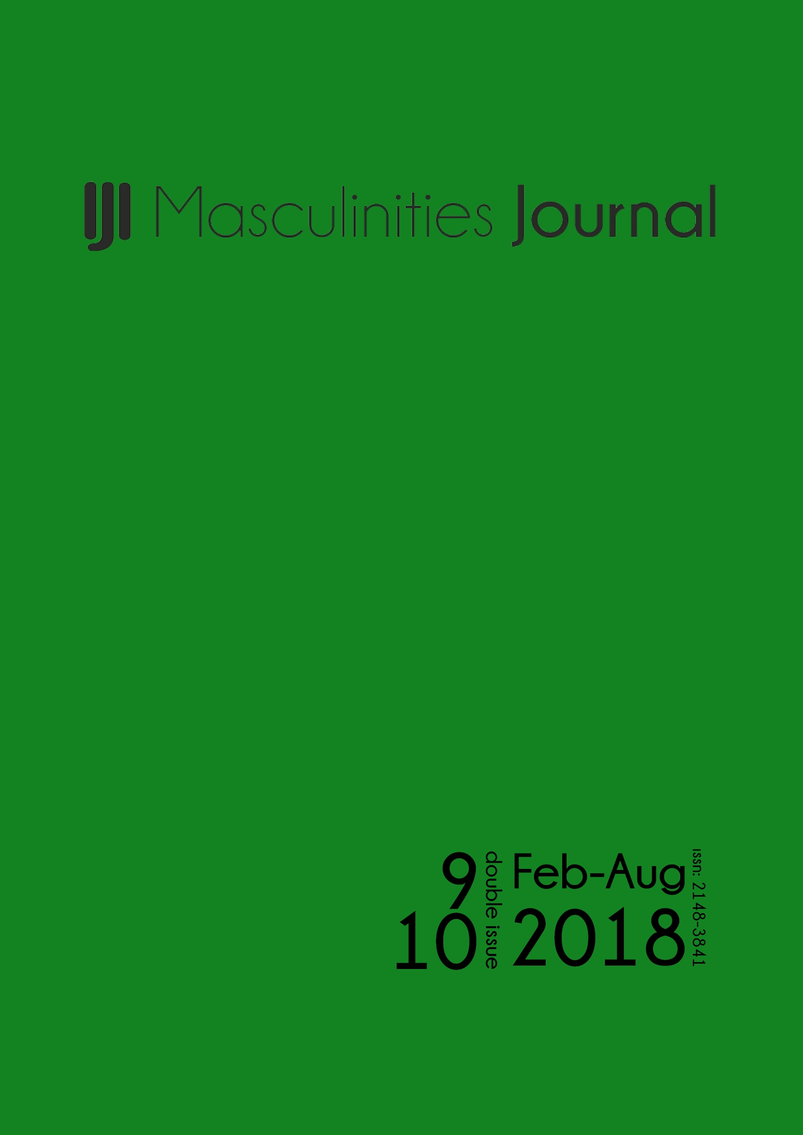 9-10th Issue of Masculinities: A Journal of Identity and Culture is online now