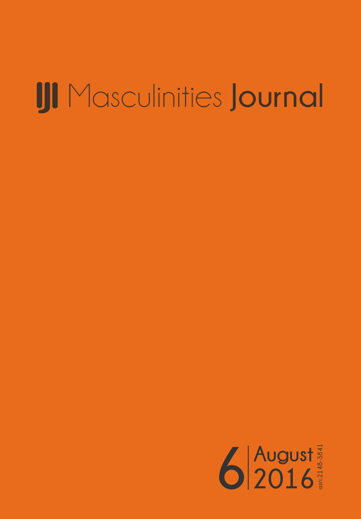 6th Issue of Masculinities: A Journal of Identity and Culture is online now